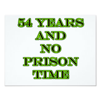 54 No prison time Card