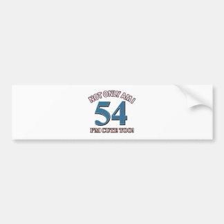 54 year old birthday design bumper sticker