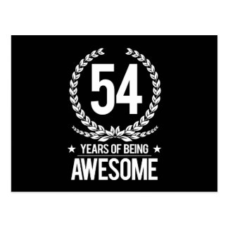 54th Birthday (54 Years Of Being Awesome) Postcard