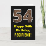 "[ Thumbnail: 54th Birthday: Name, Faux Wood Grain Pattern ""54"" Card ]"