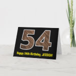 "[ Thumbnail: 54th Birthday: Name + Faux Wood Grain Pattern ""54"" Card ]"