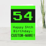 """[ Thumbnail: 54th Birthday: Nerdy / Geeky Style """"54"""" and Name Card ]"""