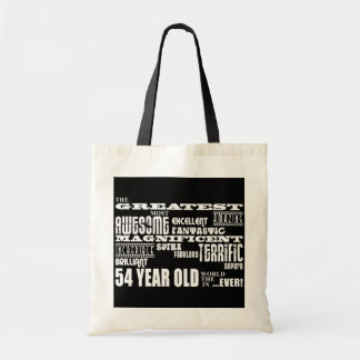 54th Birthday Party Greatest Fifty Four Year Old Tote Bags