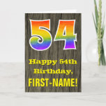 "[ Thumbnail: 54th Birthday: Rustic Faux Wood Look, Rainbow ""54"" Card ]"