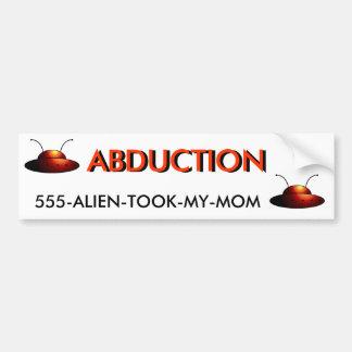 555-ALIEN-TOOK-MY-MOM CAR BUMPER STICKER