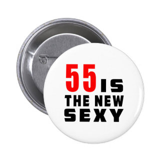 55 birthday designs pinback button