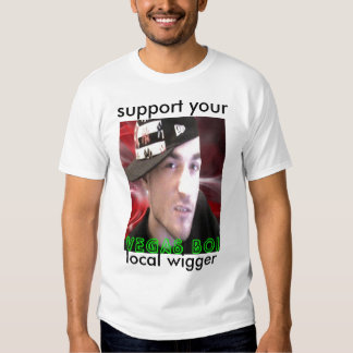 55 copy, support your , local wigger T-Shirt