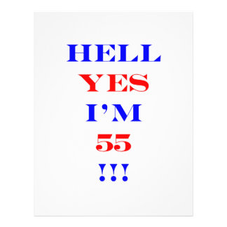 """55 Hell yes 8.5"""" X 11"""" Flyer"""