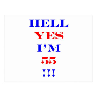 55 Hell yes Postcard