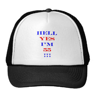 55 Hell yes Trucker Hat