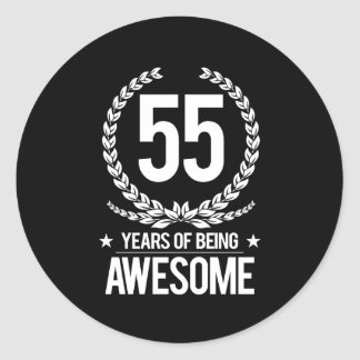 55th Birthday (55 Years Of Being Awesome) Classic Round Sticker