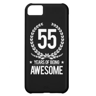 55th Birthday (55 Years Of Being Awesome) iPhone 5C Case