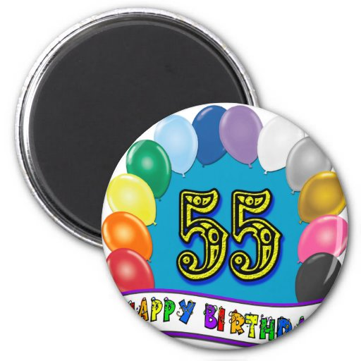55th Birthday Balloons Design Refrigerator Magnets