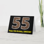 "[ Thumbnail: 55th Birthday: Name + Faux Wood Grain Pattern ""55"" Card ]"