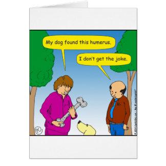 566 My dog found this humorous cartoon Card