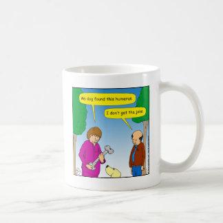 566 My dog found this humorous cartoon Coffee Mug