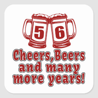 56 Cheers Beer Birthday Square Sticker