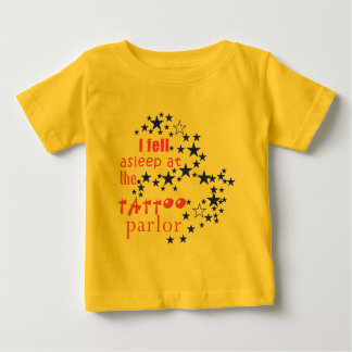 56 Stars Fell Asleep at Tattoo Parlor Baby T-Shirt