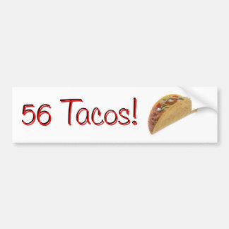 56 Tacos Car Bumper Sticker
