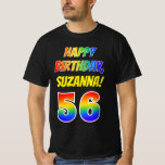 [ Thumbnail: 56th Birthday — Bold, Fun, Rainbow 56, Custom Name T-Shirt ]