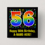 [ Thumbnail: 56th Birthday: Colorful Music Symbols, Rainbow 56 Button ]