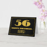"[ Thumbnail: 56th Birthday: Name + Art Deco Inspired Look ""56"" Card ]"
