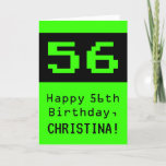 """[ Thumbnail: 56th Birthday: Nerdy / Geeky Style """"56"""" and Name Card ]"""