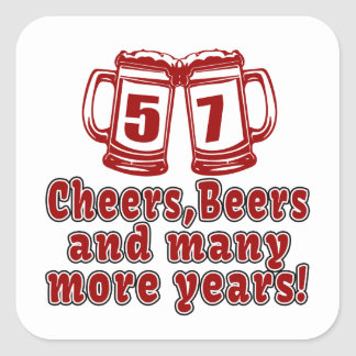 57 Cheers Beer Birthday Square Sticker