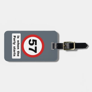 57 is when the Party Starts Luggage Tag