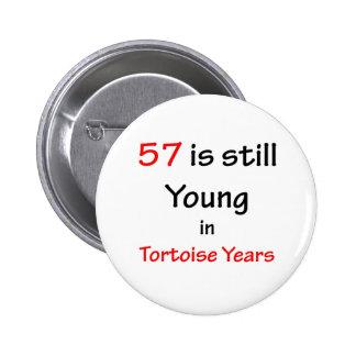 57 Tortoise Years Button