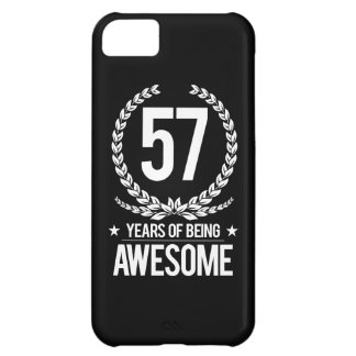 57th Birthday (57 Years Of Being Awesome) Cover For iPhone 5C