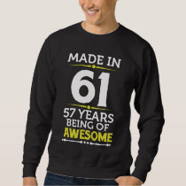 57th Birthday Gift Costume For 57 Years Old. Sweatshirt