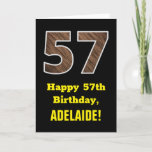 "[ Thumbnail: 57th Birthday: Name, Faux Wood Grain Pattern ""57"" Card ]"
