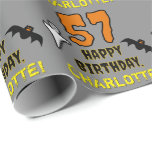 [ Thumbnail: 57th Birthday: Spooky Halloween Theme, Custom Name Wrapping Paper ]