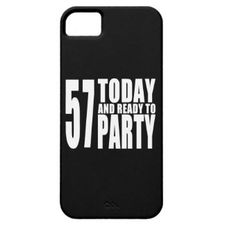 57th Birthdays Parties : 57 Today & Ready to Party iPhone SE/5/5s Case