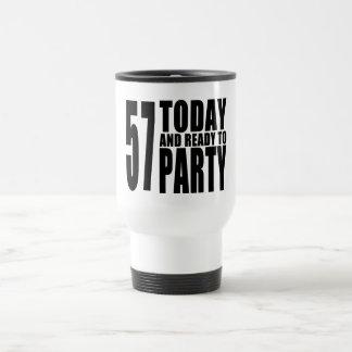 57th Birthdays Parties : 57 Today & Ready to Party Travel Mug