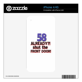 58 Already ?! Shut The Front Door ! iPhone 4S Skin