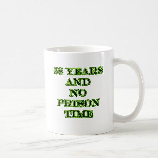 58 ninguna hora de prisión taza de café