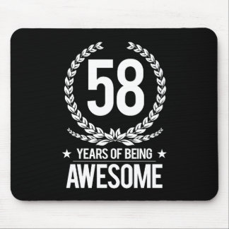 58th Birthday (58 Years Of Being Awesome) Mouse Pad