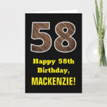 "[ Thumbnail: 58th Birthday: Name, Faux Wood Grain Pattern ""58"" Card ]"