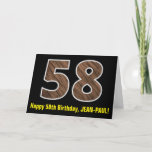 "[ Thumbnail: 58th Birthday: Name + Faux Wood Grain Pattern ""58"" Card ]"