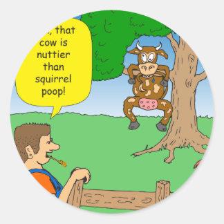 597 nuttier than squirrel poop cartoon classic round sticker