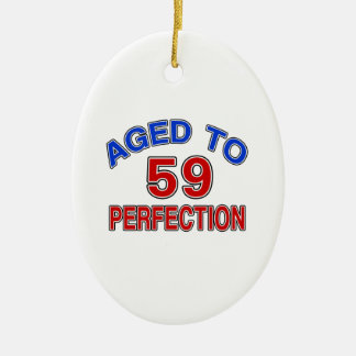 59 Aged To Perfection Ceramic Ornament