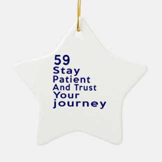 59 Birthday Designs Ceramic Ornament