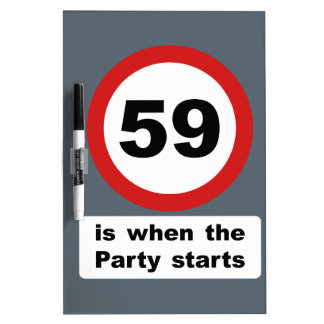 59 is when the Party Starts Dry-Erase Board