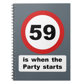59 is when the Party Starts Spiral Notebook