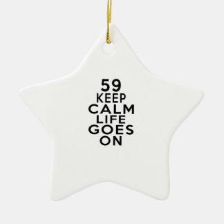 59 Life Goes On Birthday Ceramic Ornament