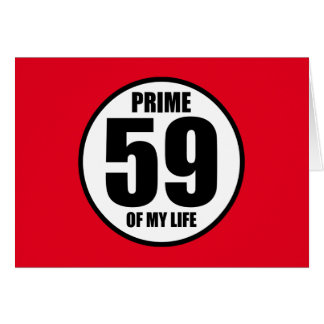 59 - prime of my life card