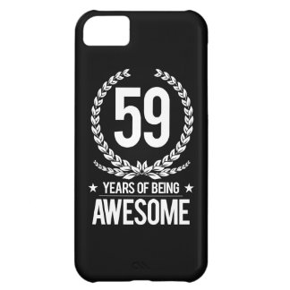 59th Birthday (59 Years Of Being Awesome) Cover For iPhone 5C