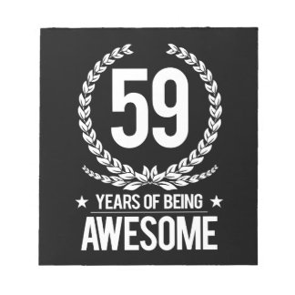 59th Birthday (59 Years Of Being Awesome) Notepad
